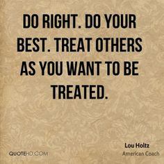 1000 treat others quotes on pinterest good person