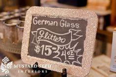 Love me some Miss Mustard Seed!! She's now selling the German glass glitter! Yahoo!