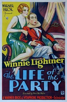"""""""The Life of the Party"""" is a 1930 American musical comedy film photographed entirely in Technicolor. The film only survives in a black and white copy (of the United States release print) made in the for television. Old Movies, Vintage Movies, Brothers Movie, Warner Brothers, Old Movie Posters, Hooray For Hollywood, Comedy Films, Old Tv, Latest Movies"""