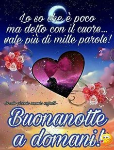 Buonanotte da Mandare Belle 45 Good Night Qoutes, Hindi Good Morning Quotes, Good Morning Texts, Good Morning Good Night, Night Quotes, Good Night Greetings, Christmas Pictures, Decir No, Anna