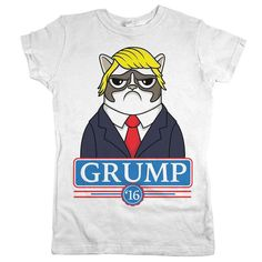 "Our new ""Grump '16"" (Donald Trump parody) t-shirt is going to be HUGE! Whether you're a fan of adorably sad and grumpy cats or maybe even presidential candidates with big egos and questionable hair, y"