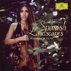 http://www.music-bazaar.com/classical-music/album/851403/Leticia-Moreno-Spanish-Landscapes/?spartn=NP233613S864W77EC1&mbspb=108 Collection - Leticia Moreno - Spanish Landscapes (2013) [Classical] #Collection #Classical