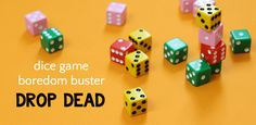 Drop Dice dice game is a fun boredom buster for kids that is easy to learn, quick to play and works math skills. A great math game for home or school.