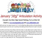 "January ""/d?/"" Articulation Activity  Copyright: Amy Minor, Major Speech Pathology Fun by a Minor Girl  Clipart by: www.mycutegraphics.com and www.ph..."