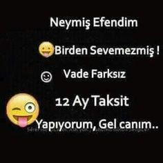 Gel canım gel :) :) :) Funny Pins, Sarcasm, Karma, Funny Pictures, Funny Quotes, Notes, Humor, Life, Allah