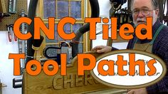 Tiling Toolpaths on CNC: Andrew Pitts FurnitureMaker