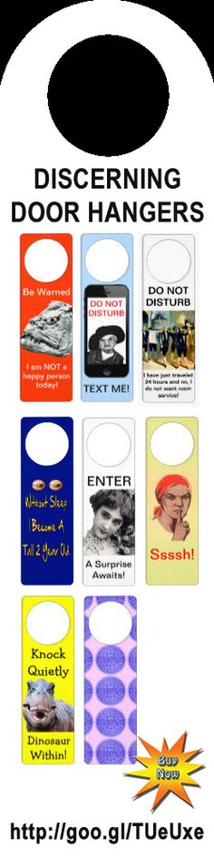 Discerning Door Hangers! Get yours to express your mood. #home #humor