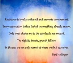 Loyalty and resistance. Bert Hellinger Family Constellations.