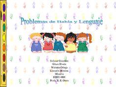 CoSqUiLLiTaS eN La PaNzA BLoGs: PROBLEMAS DEL HABLA Y EL LENGUAJE