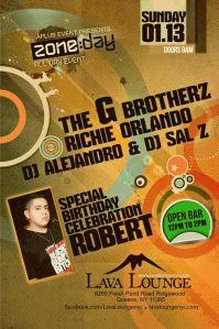 THE G BROTHERZ ,RICHIE ORLANDO, DJ ALEJANDRO & DJ SAL Z @ LAVA SUN. JAN. 13