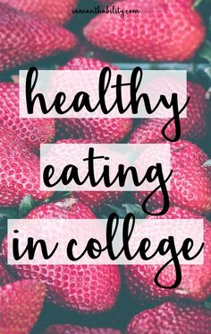 How to eat healthy in college with a budget! Check out these healthy eating tips to avoid the freshman 15!