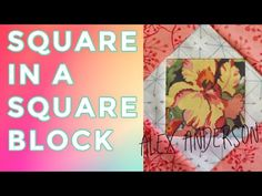 Alex's quilting tutorial is on how to make the Square in a Square quilt block The Quilt Show, Quilting Tutorials, Square Quilt, Quilt Blocks, Cross Stitch Patterns, Sewing Crafts, Quilts, Make It Yourself, Live