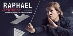 Raphael Sinphónico en Bogotá. El reconocido cantante español Raphael, vuelve en el 2016 a Colombia más recargado que nunca. Está vez nos sorprenderá con...