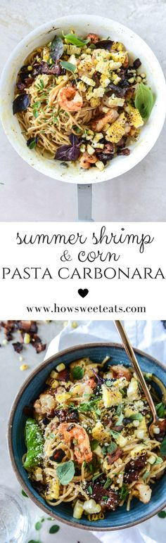 Summer Shrimp and Charred Corn Spaghetti Carbonara by @how sweet eats I howsweeteats.com