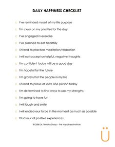 Daily Happiness Checklist - to help keep some things in perspective.