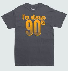 I'm Always Right  funny Math Tshirt by wopbobalubob on Etsy, $18.00