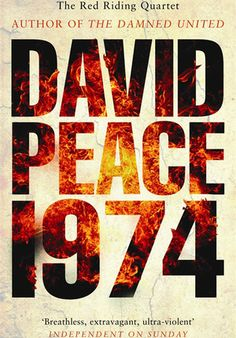 'Red Riding Nineteen Seventy Four' by David Peace - click on cover to access free sample of first 10% as downloadable ebook