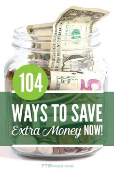 Our list of 104 Ways to Save Money includes everything from spending less to earning more. How to save extra money isn't easy but we'll give you a lot of ideas. http://ptmoney.com/104-ways-to-save-extra-money/