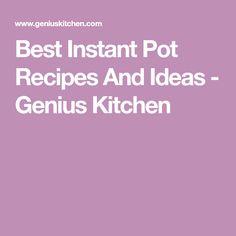 Best Instant Pot Recipes And Ideas - Genius Kitchen