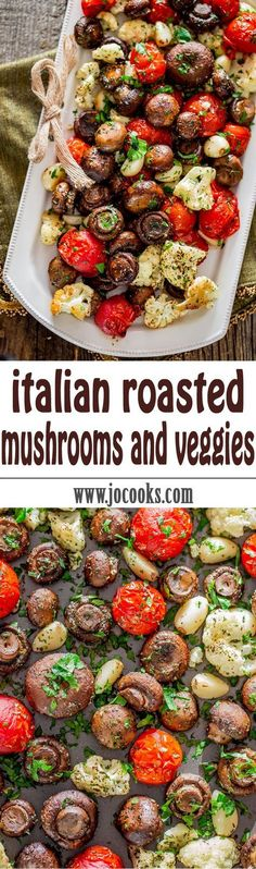 Italian Roasted Mushrooms and Veggies - absolutely the easiest way to roast mushrooms, cauliflower, tomatoes and garlic Italian style. Simple, healthy, and delicious. Pin this clean eating recipe to make later this week! Roasted Mushrooms, Roasted Vegetables, Veggies, Garlic Mushrooms, Wild Mushrooms, Roasted Tomatoes, Side Dish Recipes, Vegetable Recipes, Mushroom Recipes