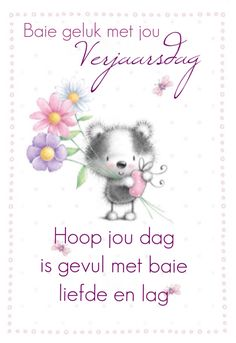 Hoop jou dag is gevul met baie liefde en lag Birthday Qoutes, Birthday Messages, Happy Wishes, Happy Birthday Wishes, Afrikaanse Quotes, Cute Messages, Happy B Day, Empowering Quotes, Pretty Pictures
