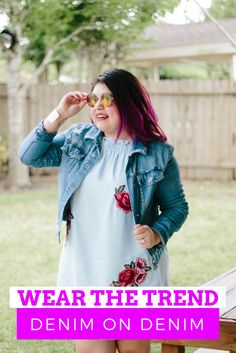 How to Wear The Trend: Denim on Denim   FABLatinos Fashion Fashion Trends Latina Fashion Blogger Trends