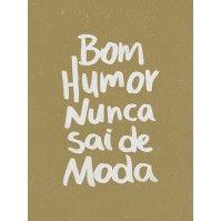 Bom humor nunca sai de moda 3