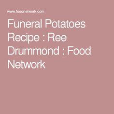 Funeral Potatoes Recipe : Ree Drummond : Food Network