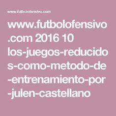 www.futbolofensivo.com 2016 10 los-juegos-reducidos-como-metodo-de-entrenamiento-por-julen-castellano Messi, Training, Games