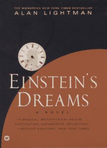 Einstein's Dreams by Alan Lightman! This is an amazing book. It has many stories with different ways of looking at time. Beautiful and deep.