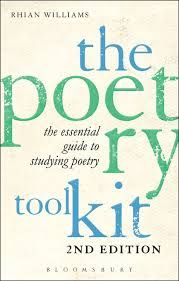 The Poetry Toolkit: Essential Guide to Studying Poetry by Rhian Williams - T 5 WIL