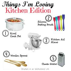 Things I'm Loving in the Kitchen - Structure in an Unstructured Life