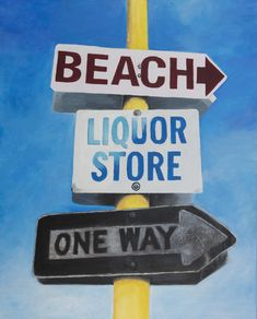 Beach,Liquor Store, One way Acrylic Painting by Shane O'Donnell Liquor Store, O Donnell, Signage, Beach, Paintings, Inspiration, Decor, Biblical Inspiration, Spirit Store