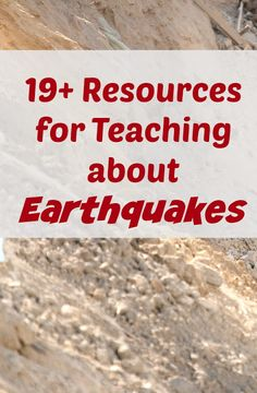 Lille Punkin': 19+ Classroom and Homeschool Resources: Earthquakes!