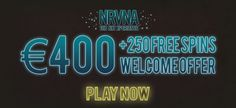 #SpinEmpire €400 Welcome Offer - #NRVNA, The NXT Xperience #slots