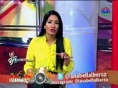 Segmento 'Anabell Comenta' Con @Anabellalberto En @Escandalodel13 #Video