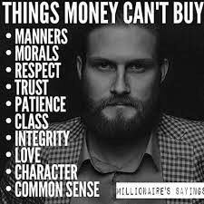 Money dont matter...its these things. Be a good person yo and u will be worth more than all the money in the world. I see the real now and i know how to treasure it.  Precious...precious treasure...will guard it with my LIFE.