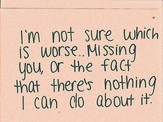 .....or missing the person you thought they were
