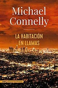 La habitación en llamas. Michael Connelly. Traducción de Javier Guerrero Gimeno. AdN. Novedad editorial. A la venta desde el 4 de mayo.