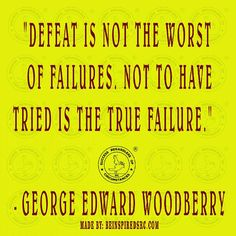 Success Regardless of Circumstances, SRC, Be Inspired, Quotes To Live By, the best you, inspiration, Motivation, inspirational quotes, motivational quotes,inspire, inspired, George Edward Woodberry,