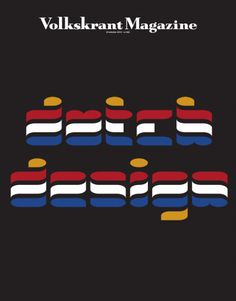 Entry for Dutch Design themed competition of Volkskrant Magazine using close shave font.