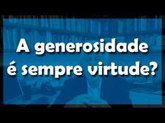 A generosidade é sempre virtude? - Flávio Gikovate - YouTube