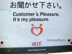 Customer's pleasure