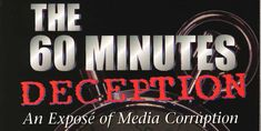 The 60 Minutes Deception (full length, official documentary) How Clinton...   8/8/13