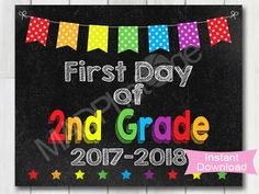 First Day of 2nd Grade Chalkboard sign, Instant Download, 1st Day, Photo Prop, Back to school printable, Preschool graduation invitation by MadPhotoge on Etsy