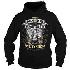 Awesome Tee TURNER TURNERBIRTHDAY TURNERYEAR TURNERHOODIE TURNERNAME TURNERHOODIES  TSHIRT FOR YOU T shirts