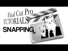 Final Cut Pro X - LO SNAPPING