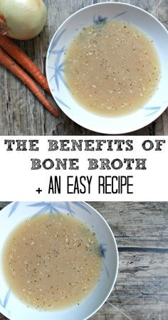 The Benefits of Bone Broth + An Easy Recipe - broth boosts the immune system, heals the gut and is great for hair, skin and nails!