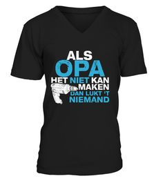 OPA KAN ALLES! | Teezily | Buy, Create & Sell T-shirts to turn your ideas into reality