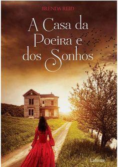 A Casa da Poeira e dos Sonhos - Brenda Reid ~ Bebendo Livros